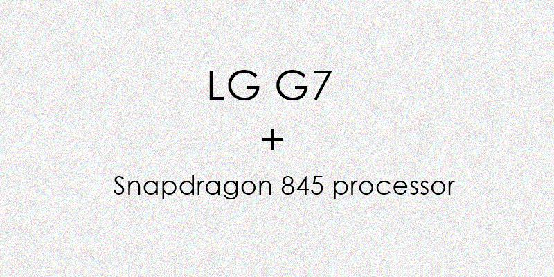lg-g7-snapdragon-845