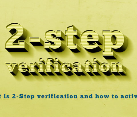 What is 2-Step verification and how to activate and use it