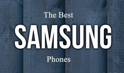 The best Samsung phones to buy in 2018