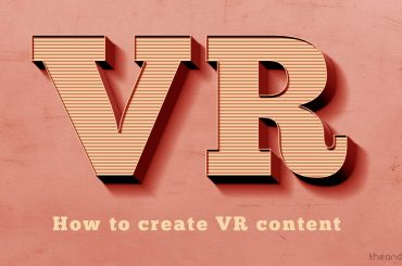 how to create VR content