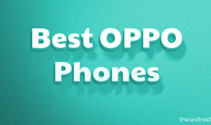 The best Oppo phones to buy in 2018