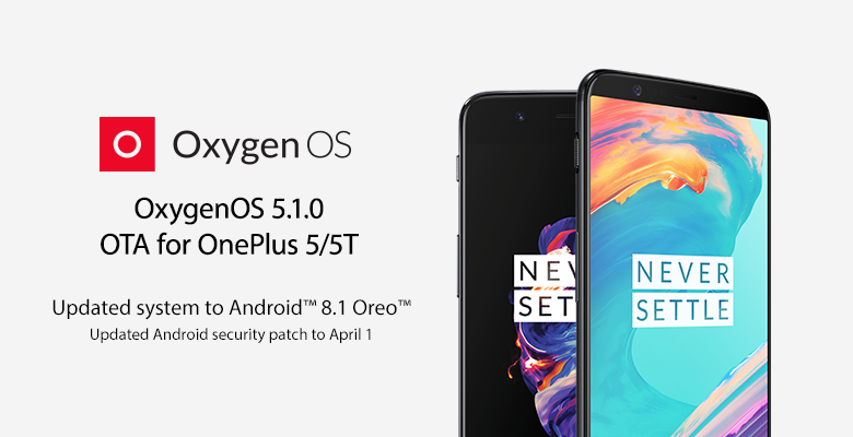 OnePlus 5 and 5T Oreo 8.1