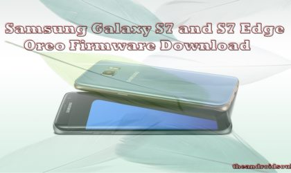 How to download Galaxy S7 and Galaxy S7 Edge Android 8.0 Oreo update now [Odin firmware]
