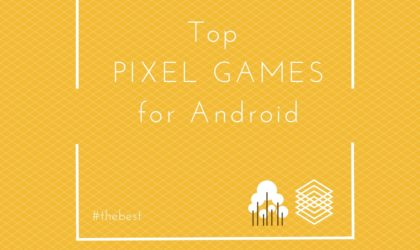 Retro style games in 2018: The best Pixel games for Android