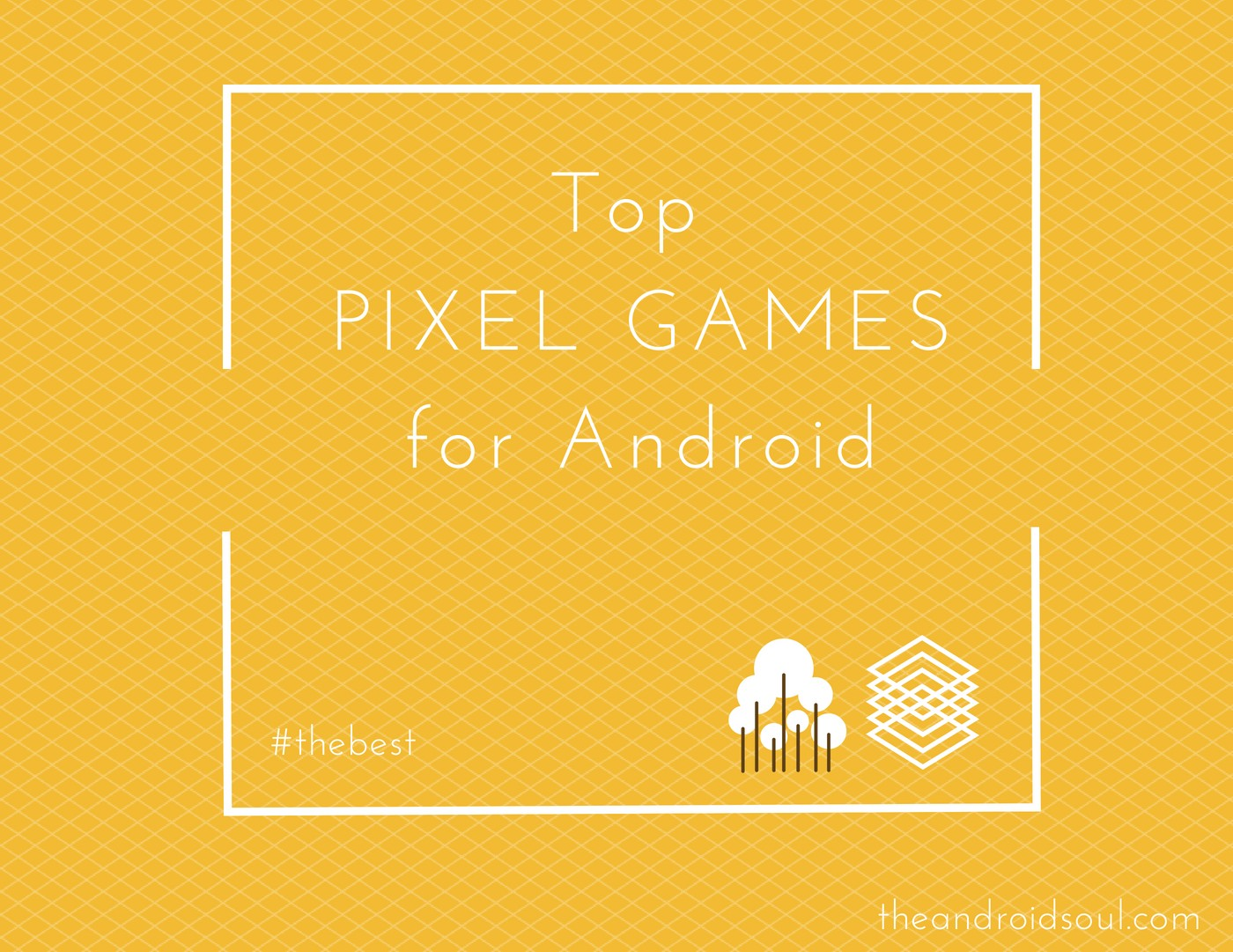 best Pixel games android