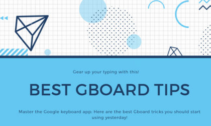 Master the Google keyboard: Gboard tricks you should use now