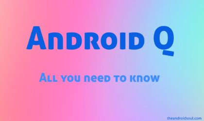 Android Q features: List of confirmed and rumored features