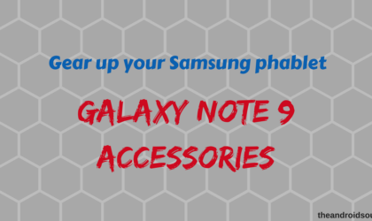 Best Accessories for the Samsung Galaxy Note 9