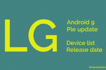 LG Pie update device list