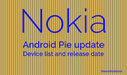 Nokia Android 9 Pie update: Finally arrives on Nokia 7 Plus