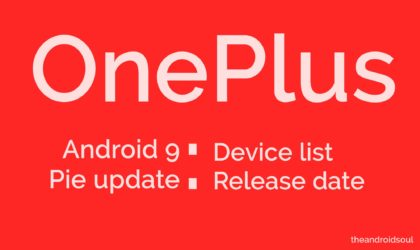 OnePlus Pie update: Stable release available for OnePlus 5 and 5T
