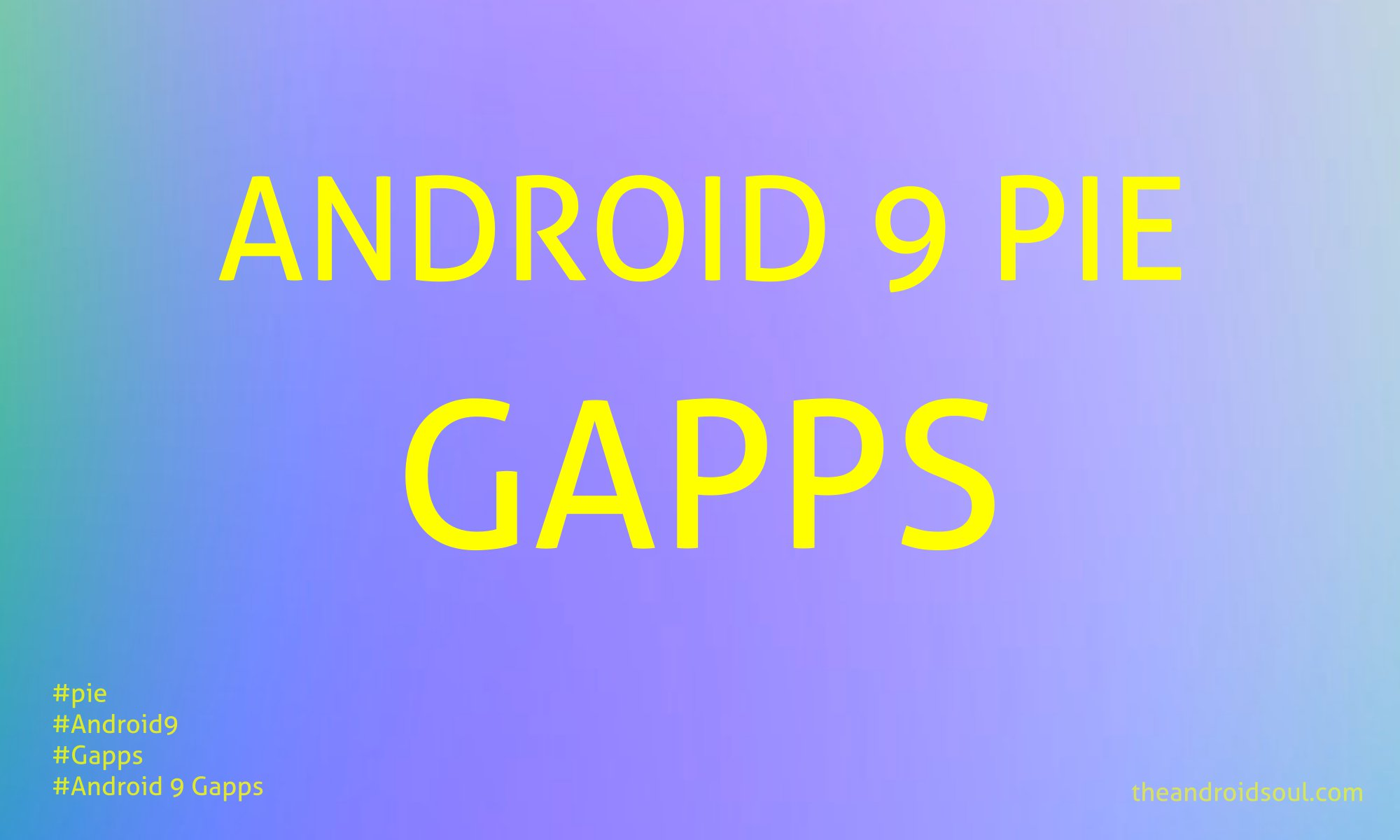 android 9 pie gapps
