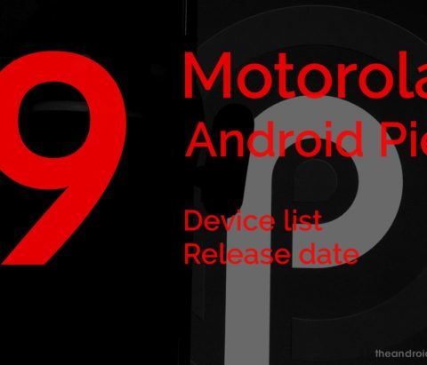 Motorola Android 9 Pie update: Device list confirmed, OTA rollout to commence this fall