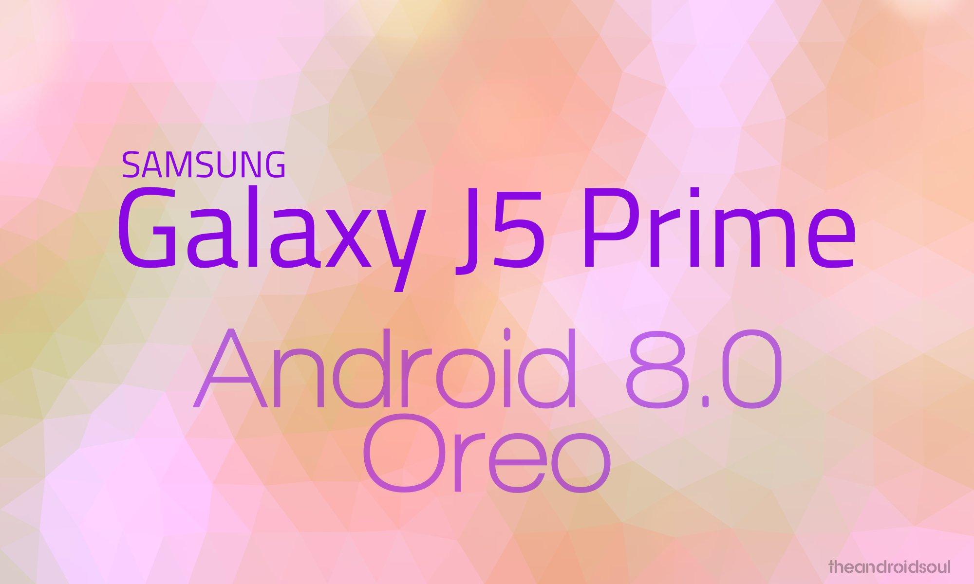 J5 Prime Oreo