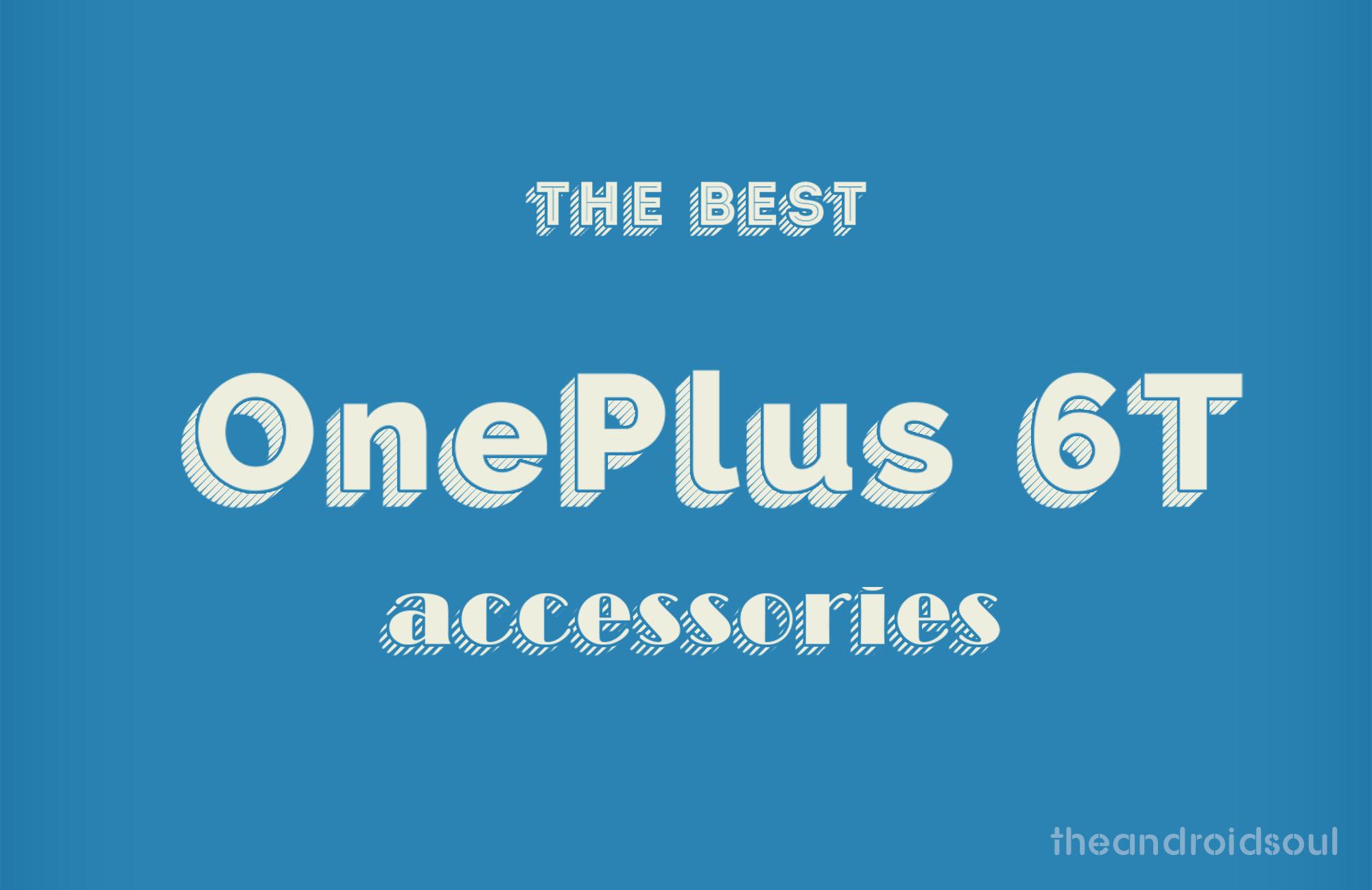 newest 902d0 f8ded Best OnePlus 6T accessories: screen protectors, cases, earphones ...