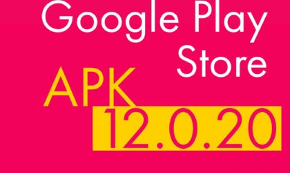 Google Play Store APK version 12.0.20 now available to download