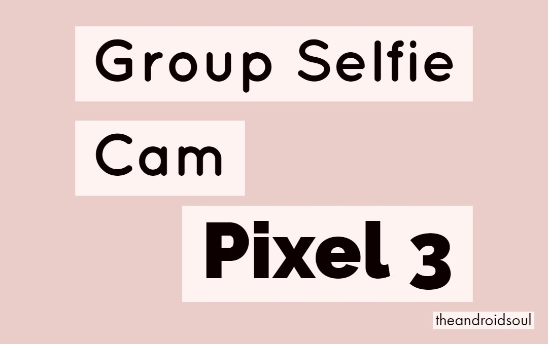 Group Selfie Cam feature