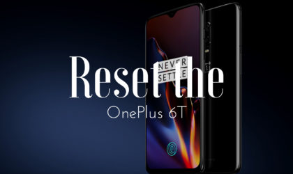 How to reset the OnePlus 6T