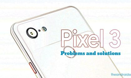 Common Google Pixel 3 problems and how to fix them: Display, Bluetooth, Wi-Fi, battery drain, etc.