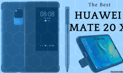 Best cases for Huawei Mate 20 X