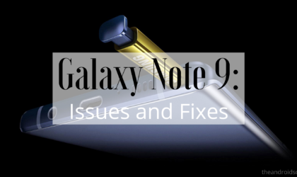 Galaxy Note 9 problems and solutions: Make device faster and fix battery drain issue