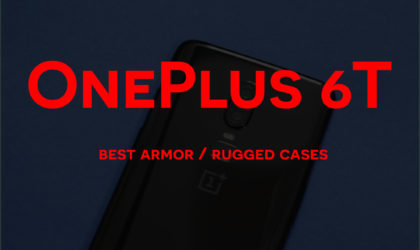 Best rugged cases for the OnePlus 6T