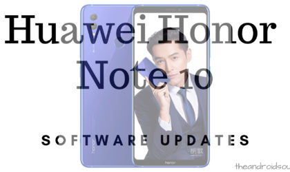 Honor Note 10 Android Pie update news and more: EMUI 9.0.0.181 ready to download