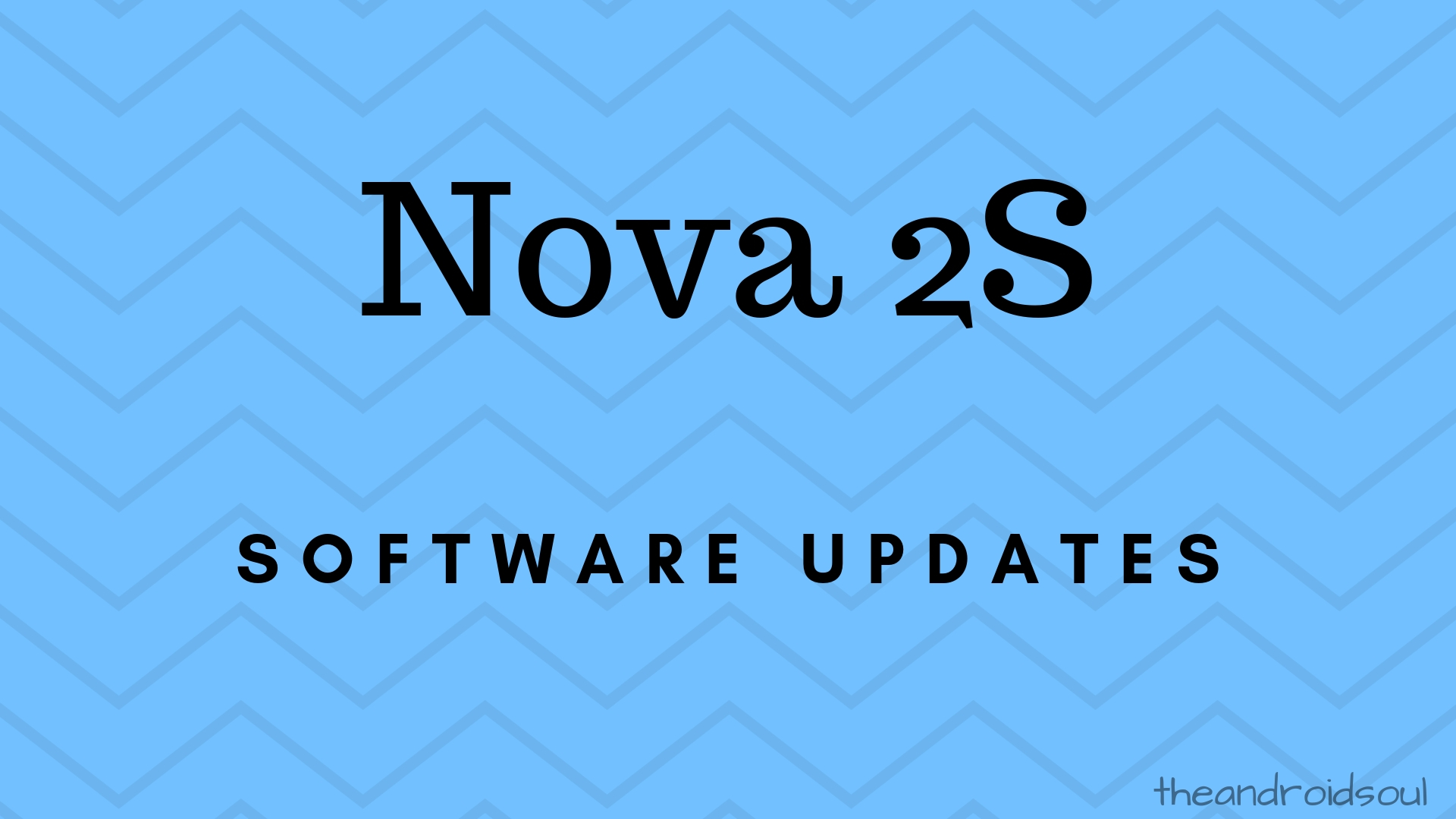 Huawei Nova 2S software updates