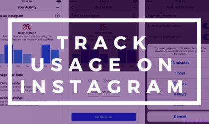 How to track time on Instagram easily