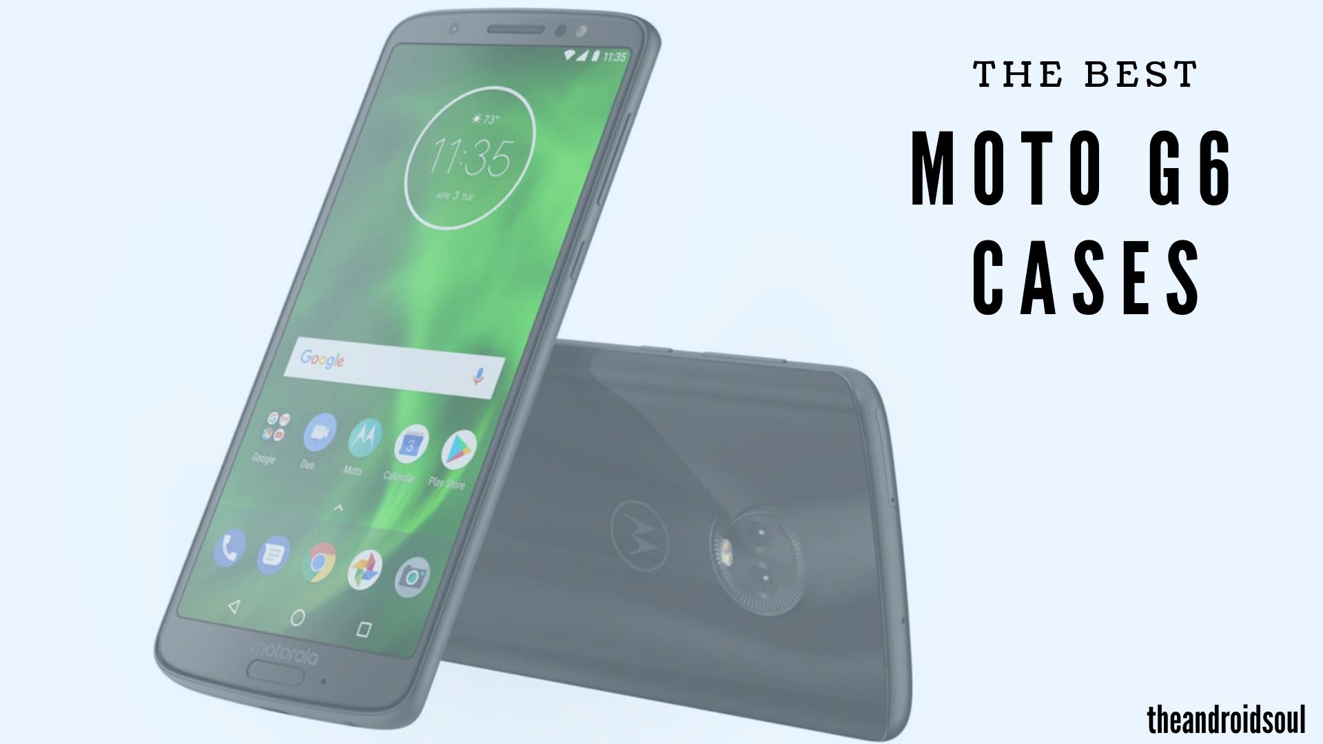 Moto G6 cases