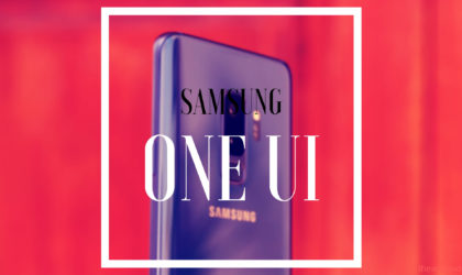 Samsung One UI: What is it, new features, and more