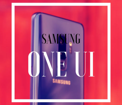 Samsung One UI: New features, eligible devices, and release date