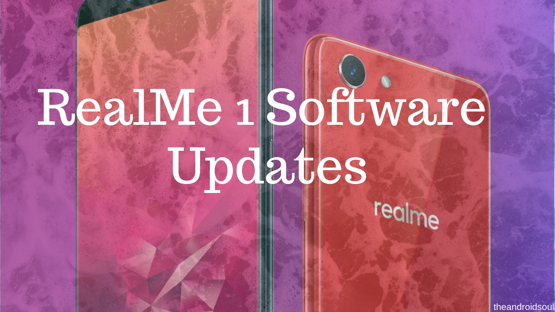 RealMe 1 Software Updates