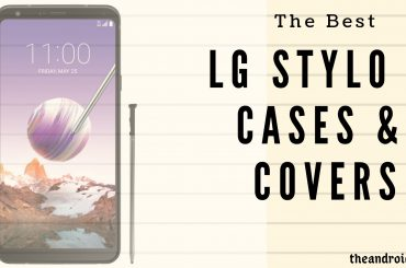 The Best LG Stylo 4 cases and covers