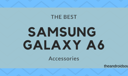 Best Galaxy A6 accessories: Screen protectors, cases, earphones, car mounts and more