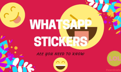WhatsApp stickers: How to use and everything you need to know