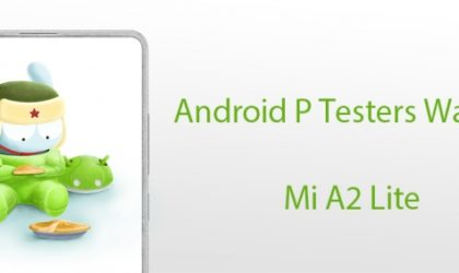 Android Pie update for Mi A2 Lite to arrive soon as Xiaomi asks for beta testers