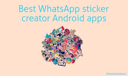Here are the top Android apps to create WhatsApp stickers