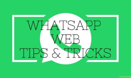 WhatsApp Web tips and tricks