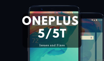 OnePlus 5 and 5T Pie update problems we know so far