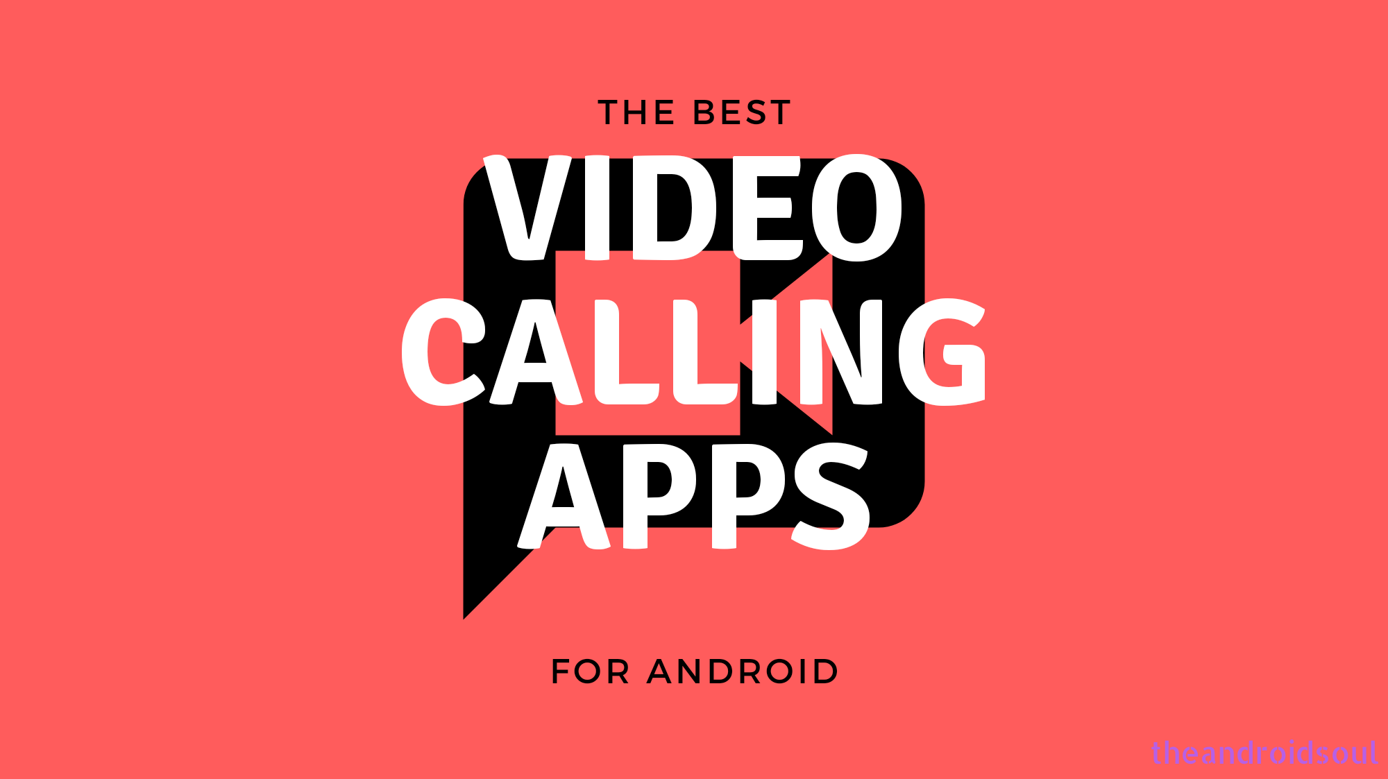 Best Video calling apps on Android
