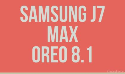 Samsung Galaxy J7 Max Android 8.1 Oreo update is now rolling out