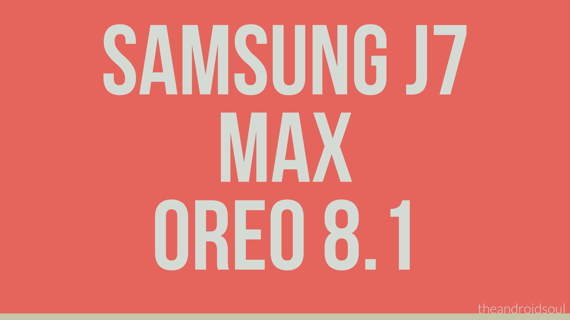 Samsung Galaxy J7 Max Android 8 1 Oreo update is now rolling out