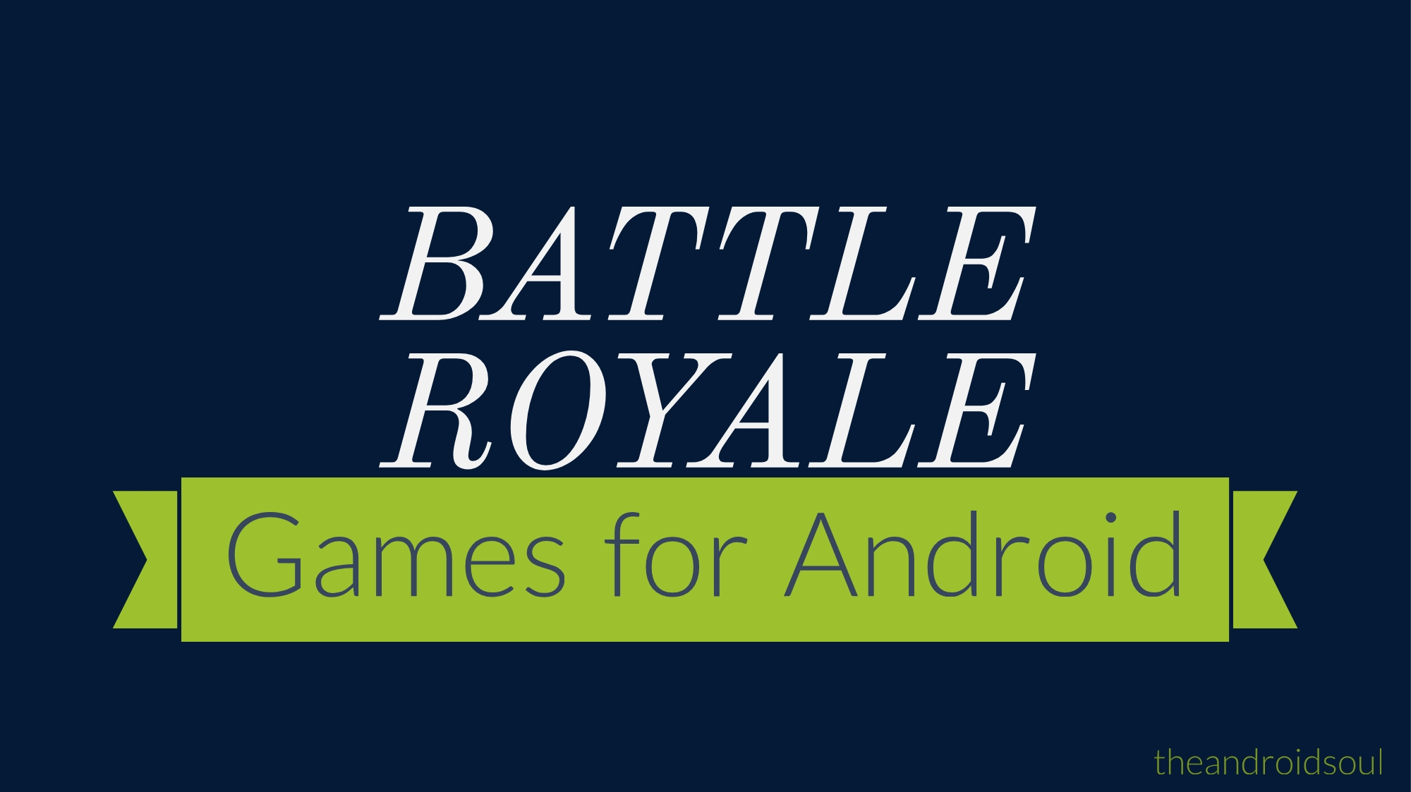 battle royale games for android