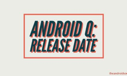Android Q device list and release date: All you need to know