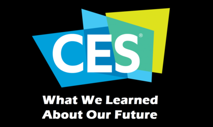 CES 2019: What We Learned About Our Future