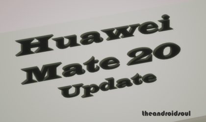 Huawei Mate 20 update: EMUI 9.0.0.185 rolling out with Jan 2019 patch and camera optimizations