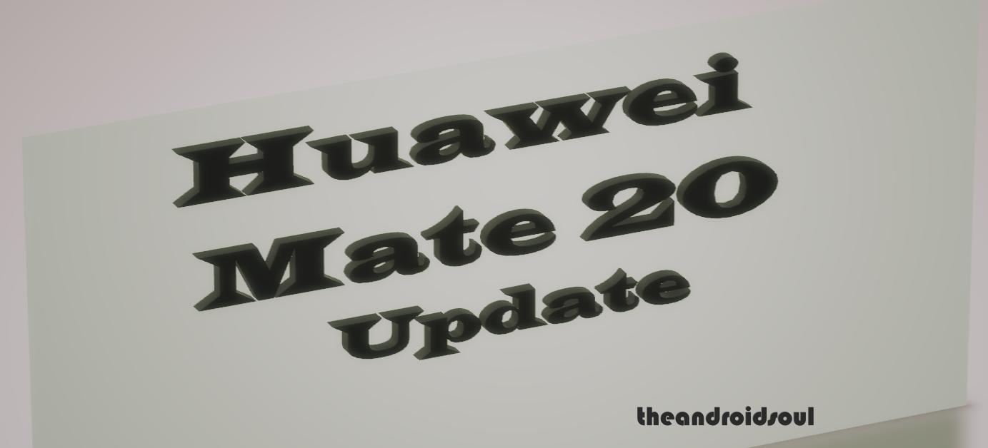 Huawei Mate 20 update