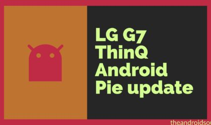 LG rolling out Android 9 Pie update for G7 ThinQ
