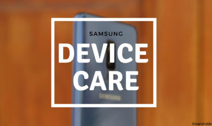 How to use Samsung Device Care feature and why should do that